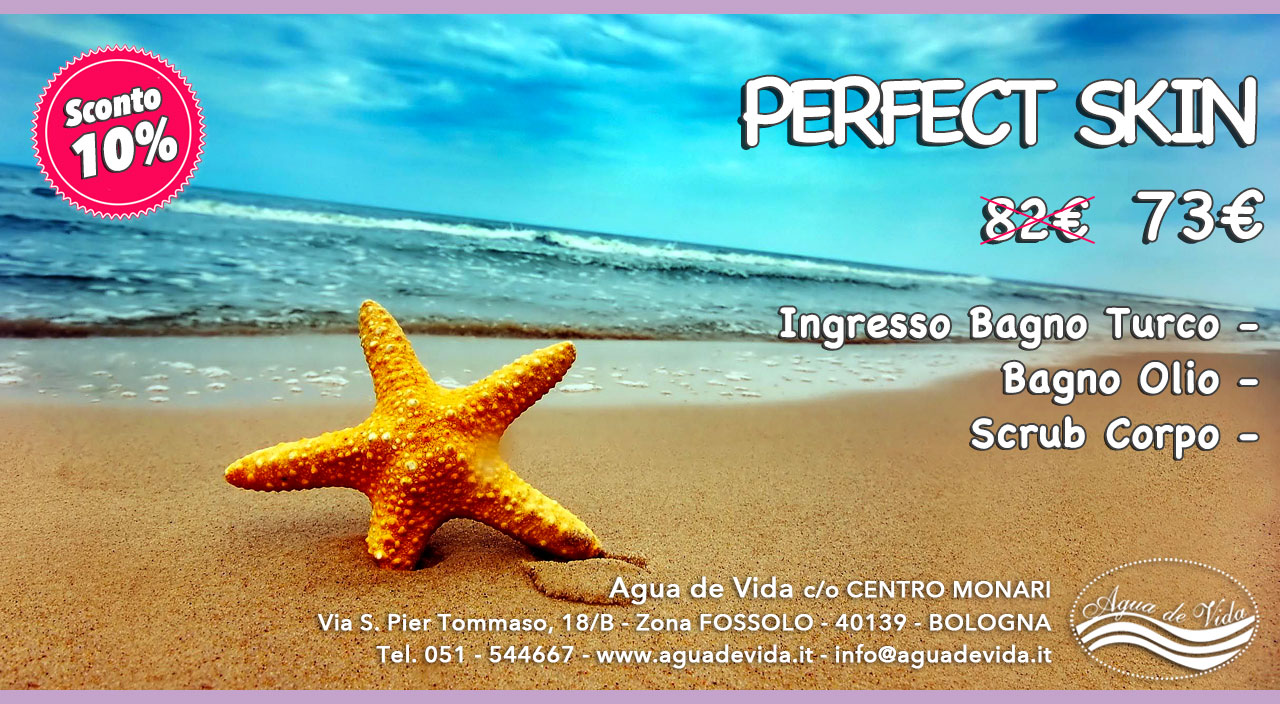 Promozione Estate - Perfect Skin | Agua de vida | Centro Estetico | Bologna